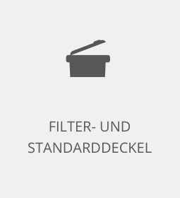 FILTER- UND  STANDARDDECKEL